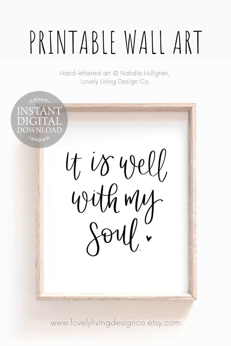 photograph regarding It is Well With My Soul Printable named It Is Very well With My Soul Printable, Hand Lettered Calligraphy