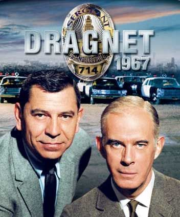 Dragnet. I still like to listen to the radio shows. I can remember just having a radio and listening to Dragnet, Untouchables, Gunsmoke, Fibber Magee and Molly, Amos and Andy,etc. Those were the good days for me watching my younger brother acting out the scenes.