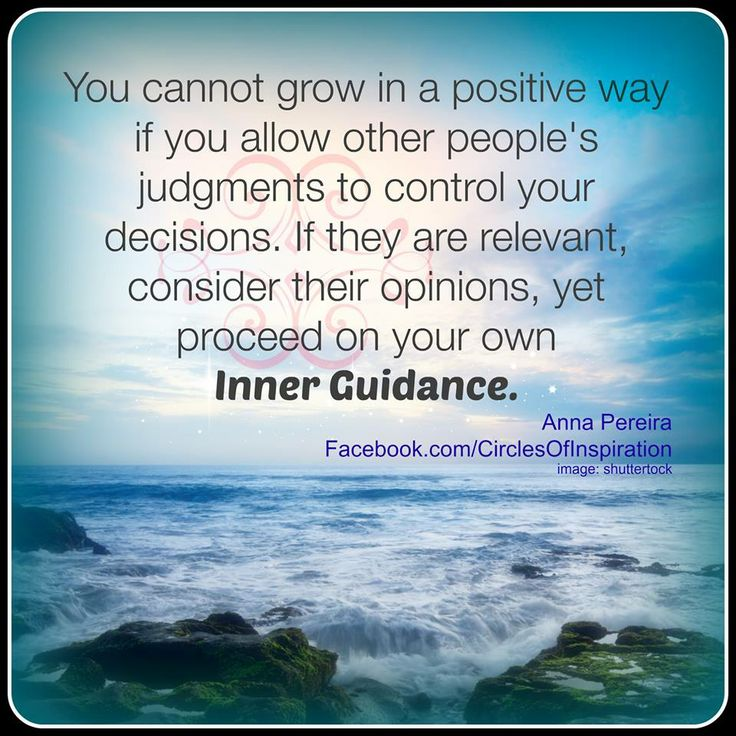 Follow Your Own Inner Guidance... / Build Your Confidence