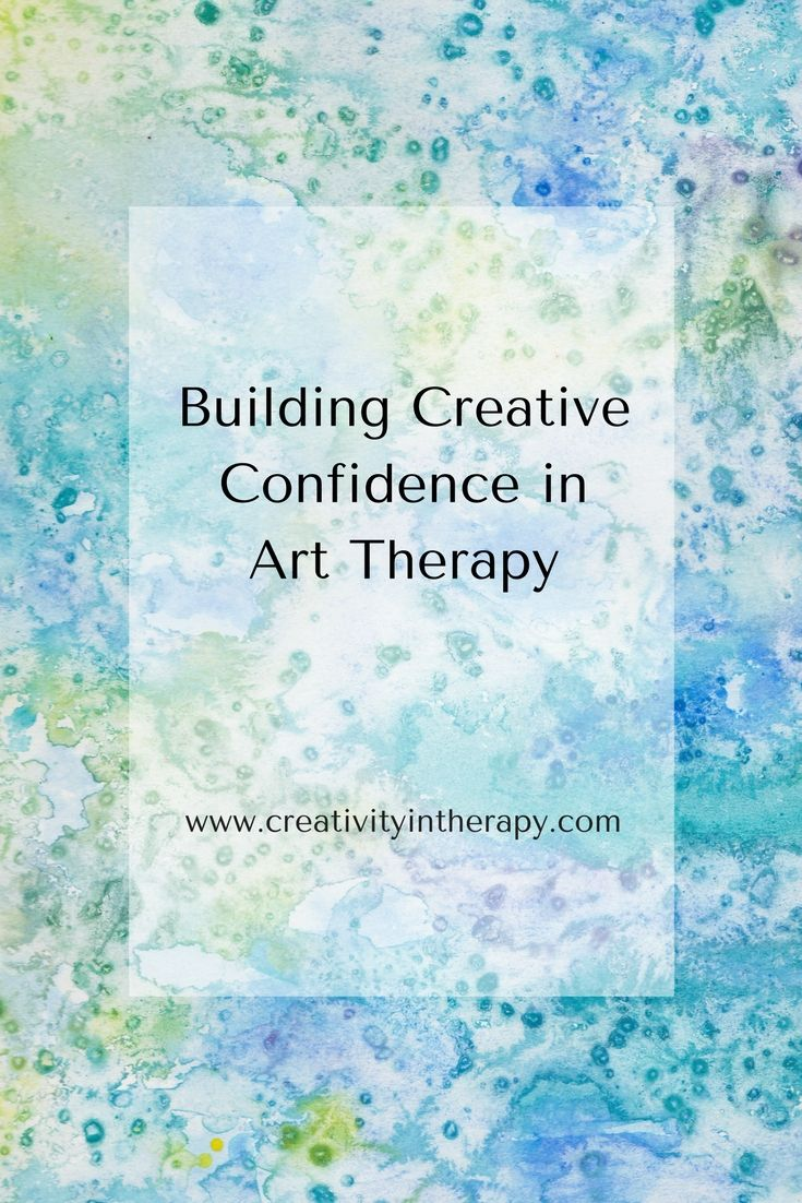 """""""But I'm not good at art."""" Creative therapist often need to help clients overcome insecurity and judgmental self-talk when they make art. Here are 10 strategies to try to build creative confidence in art therapy. (Creativity in Therapy)"""