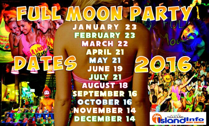 2016, FULL MOON PARTY  DATES, Calendar, Schedule, Island Info Samui, tickets, tours, transport