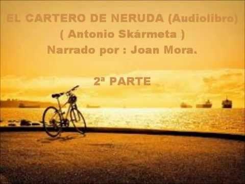 EL CARTERO DE NERUDA ( Audiolibro ) 1ª PARTE. - YouTube
