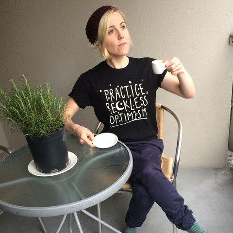 Love Hannah Hart, Practice Reckless Optimism