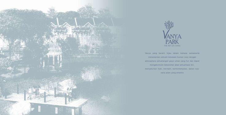 Anartha House @Vanya Park adalah perumahan terbaru 2016 di BSD City persembahan dari Sinarmas Land, dengan konsep guest house bisa difungsikan untuk kost-kostan maupun untuk rumah usaha. Jl. BSD Green Boulevard Barat Kav. Office Park No. 1, Serpong, Kec. Tangerang, Banten .