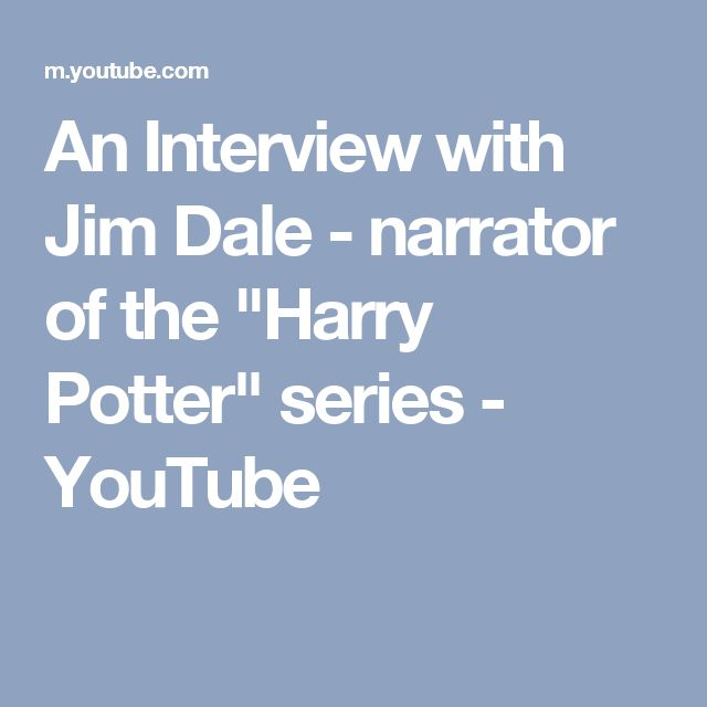 "An Interview with Jim Dale - narrator of the ""Harry Potter"" series - YouTube"
