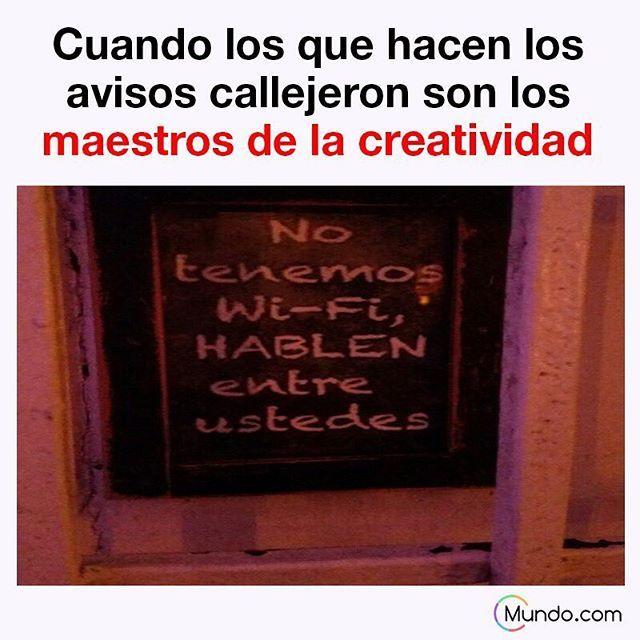 Pura creatividad #meme #gracioso #chistoso #anunciocallejero #realidad #telefonos #epocaactual #internet #wifi #joke #gracioso #divertido #hablenuds #mundo #mundopuntocom