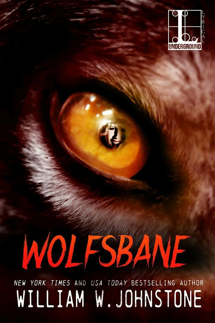 """""""Wolfsbane""""  ***  William W. Johnstone  (1982)"""