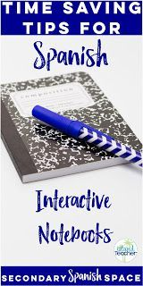Time Saving Tips for Spanish Interactive Notebooks | Secondary Spanish Space