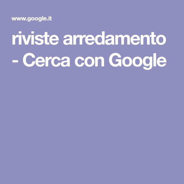 riviste arredamento - Cerca con Google