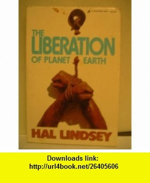 The Liberation of Planet Earth Study Guide Hal Lindsey ,   ,  , ASIN: B002POO3V6 , tutorials , pdf , ebook , torrent , downloads , rapidshare , filesonic , hotfile , megaupload , fileserve