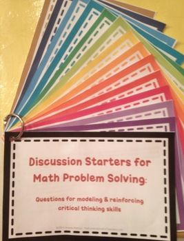 Discussion Starters for Math Problem Solving: Questions for critical thinking