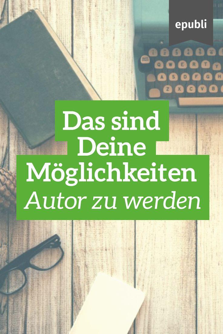 Autor werden – Möglichkeiten im Überblickepubli • Buchdruck & Self-Publishing • Der einfachste Weg zum eigenen Buch