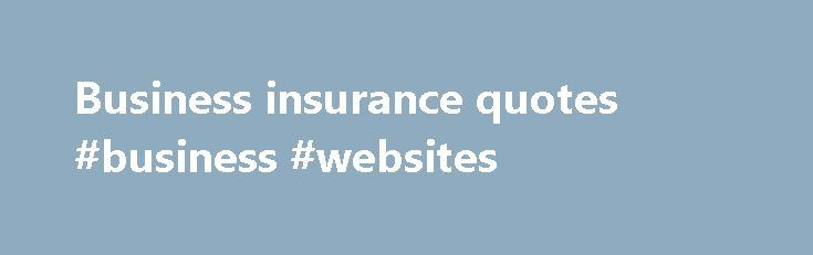 New Business Insurance Quotes: 17 Best Insurance Quotes On Pinterest