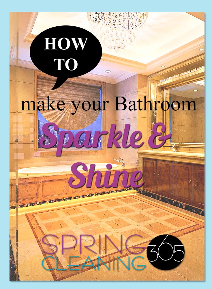 Here's your cleaning schedule chore: Spend time Spring Cleaning bathroom accessories like light fixtures, bathroom fixtures, vents, & vanities to make your bathroom sparkle & shine!