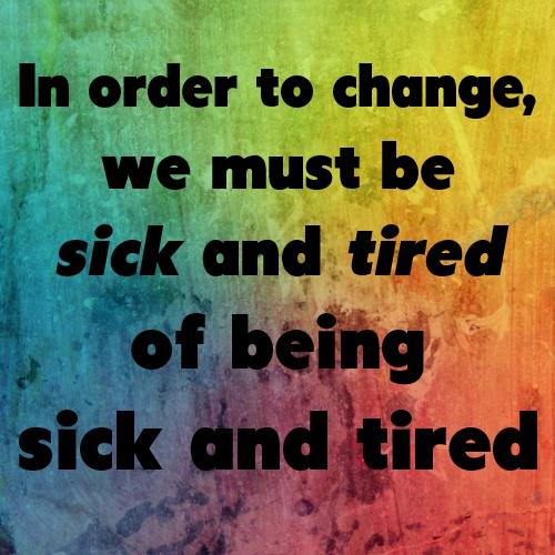 Inspirational Sick Quotes: Sick And Tired Quotes. QuotesGram