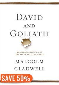 David And Goliath: Underdogs, Misfits, And The Art Of Battling Giants Book by Malcolm Gladwell