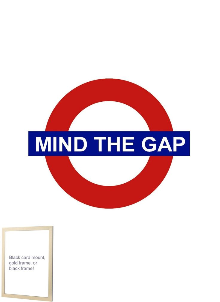 1000+ images about mind the gap on Pinterest | London ...