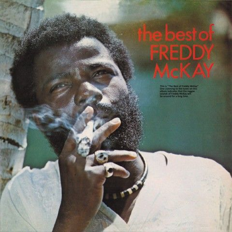 Freddy McKay – The Best Of Freddy McKay (Only Roots) 1977