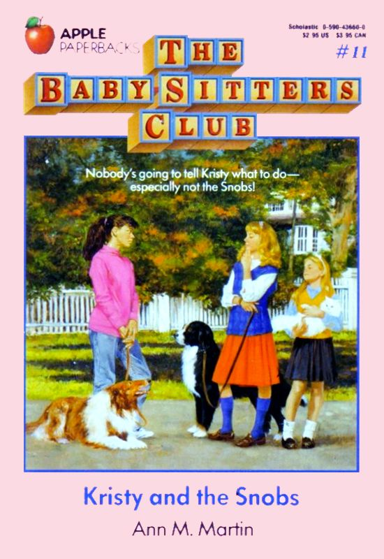 The Baby-Sitters Club #11 Kristy and the Snobs