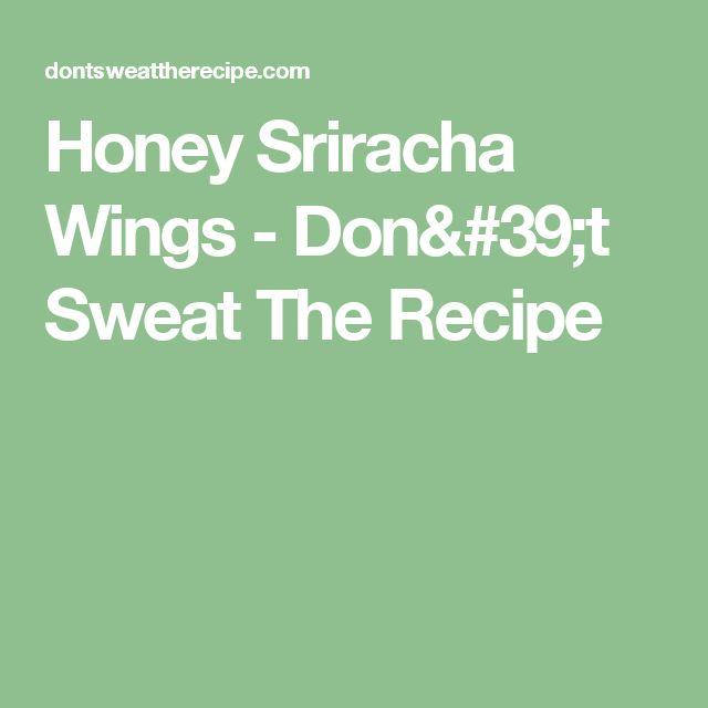 Honey Sriracha Wings - Don't Sweat The Recipe
