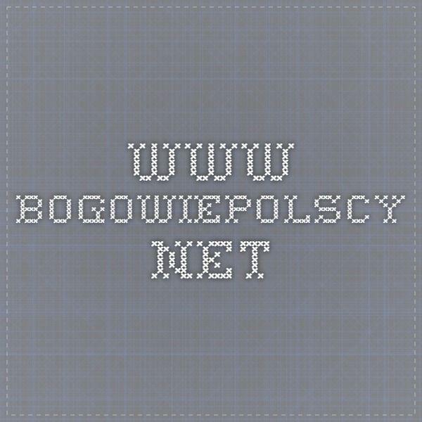 www.bogowiepolscy.net