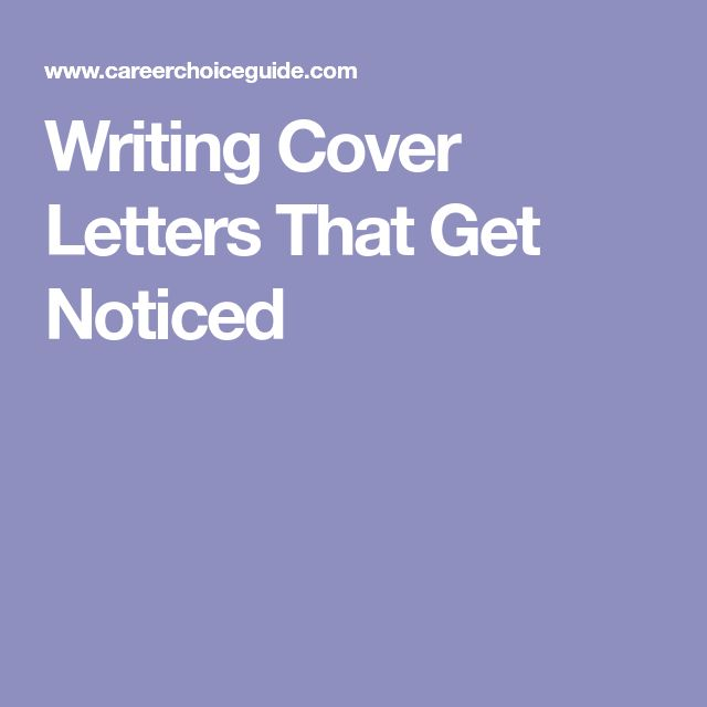 Writing Cover Letters That Get Noticed