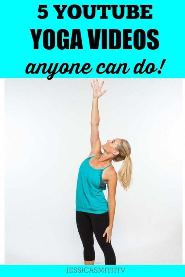 5 YouTube Yoga Videos Anyone Can Do - The best workout videos for beginning yoga exercises