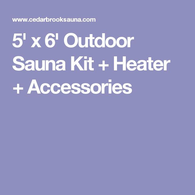 5' x 6' Outdoor Sauna Kit + Heater + Accessories
