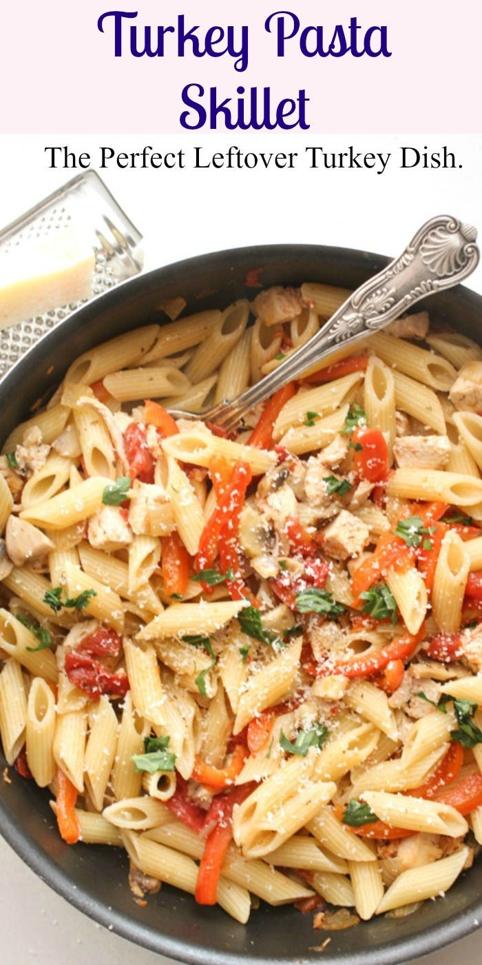Turkey Pasta Skillet, A Fast And Easy Leftover Turkey -8471