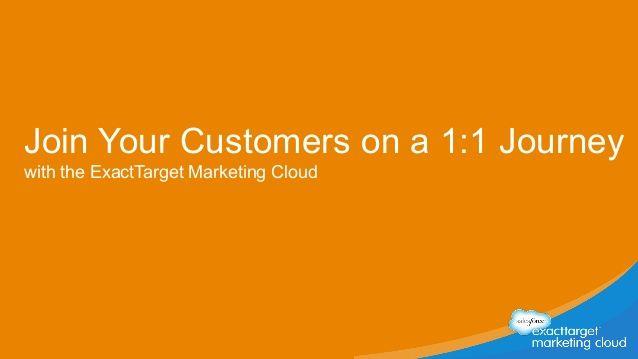 Salesforce1 World Tour London: Introducton to ExactTarget Marketing Cloud by Salesforce via slideshare