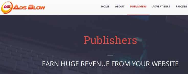 AdsBlow review : This CPC / CPM advertising network work well for small and medium traffic websites. Huge traffic = Huge earnings.