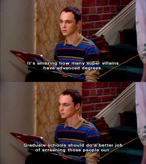 words of wisdom from Sheldon
