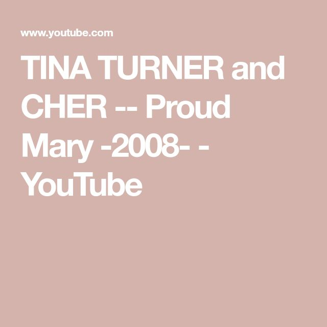 TINA TURNER and CHER -- Proud Mary -2008- - YouTube