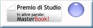 http://www.scuolacomunicazioneiulm.it/wps/wcm/connect/iulmit/iulm-it/studiare-alla-iulm/master/masterbook/premio-di-studio  SCADENZA 9 DICEMBRE!!! Il Master Specialistico MasterBook, Master di specializzazione nei mestieri dell'editoria, organizzato dalla Scuola di Comunicazione IULM in collaborazione con ExCogita, mette in palio un Premio di Studio per tutti gli aspiranti editori.