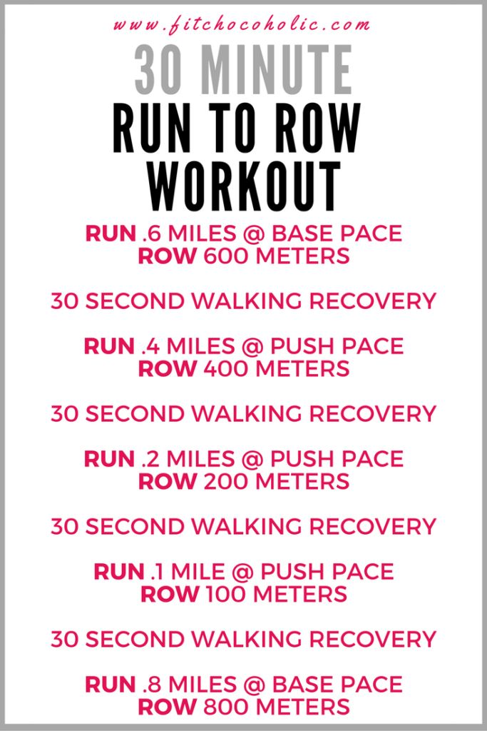 30 Minute Run To Row Workout