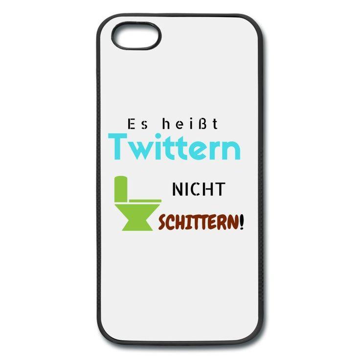 Bunter Spruch: Es heißt Twittern, nicht schittern. Dazu ein Toilettensymbol. Für alle die Twitter lieben, Für alle die twittern oder jemanden kennen der twittert.