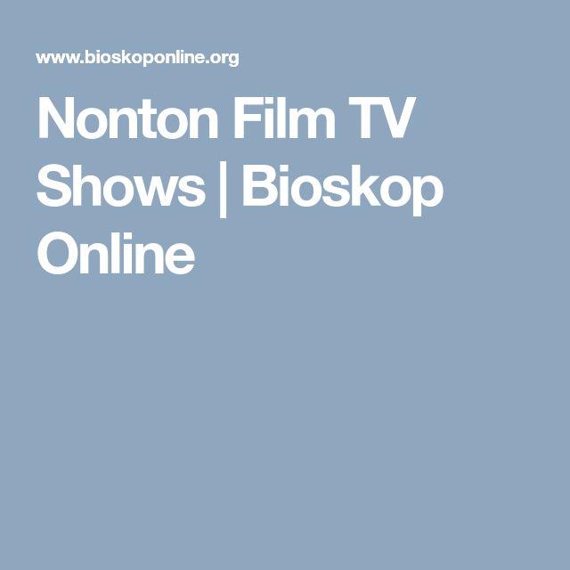Nonton Film TV Shows | Bioskop Online