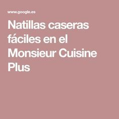 Natillas caseras fáciles en el Monsieur Cuisine Plus