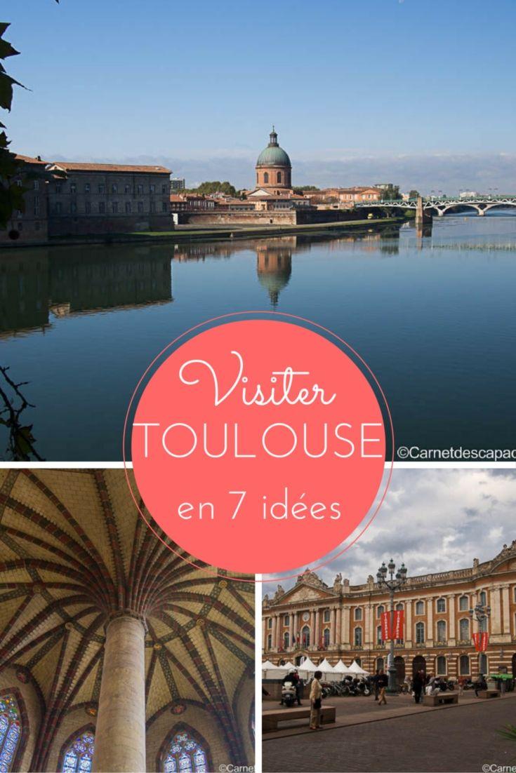 Visiter Toulouse en 7 étapes © Carnet d'escapades #visiteztoulouse