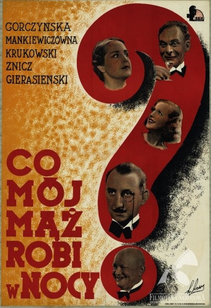 Co mój mąż robi w nocy/What does my husband do at night? - Polish comedy, 1934  #movies #posters #Polish #Poland #1930s