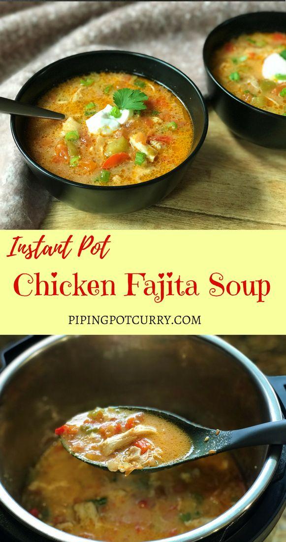 Chicken Fajita Soup Instant Pot Pressure Cooker
