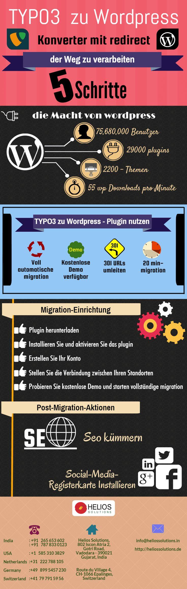 TYPO3 zu Wordpress-Konverter mit redirect [infographic] http://heliossolutions.de/webdesign-agentur/ Die Migration von Typo3, Wordpress ist nicht so schwierig und kann von jedermann durchgeführt werden, es erfordert keine Programmierkenntnisse oder Programmierkenntnisse. Es ist auch, dass die automatisierter Service ermöglicht die Migration von einer Plattform zur anderen genau und schnell. #typo3 #wordpress #cms #webdevelopment