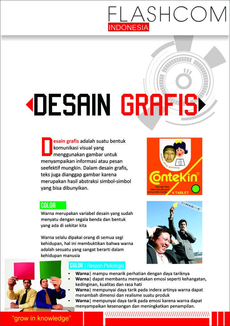 PELATIHAN DESAIN GRAFIS BERSERTIFIKAT Desain grafis adalah suatu bentuk komunikasi visual yang menggunakan gambar untuk menyampaikan informasi atau pesan seefektif mungkin. Dalam desain grafis, teks juga dianggap gambar karena merupakan hasil abstraksi simbol - simbol yang bisa dibunyikan. Flashcom Indonesia salah satu lembaga kursus yang bersertifikat, menyediakan kursus desain grafis bagi yang tertarik untuk mendalami materi desain grafis. http://flashcomindonesia.com/