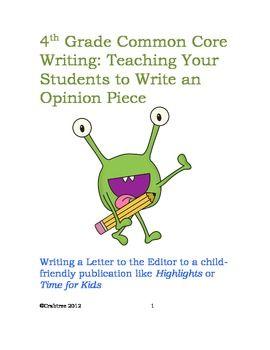 Fourth Grade Common Core Writing: Opinion Piece