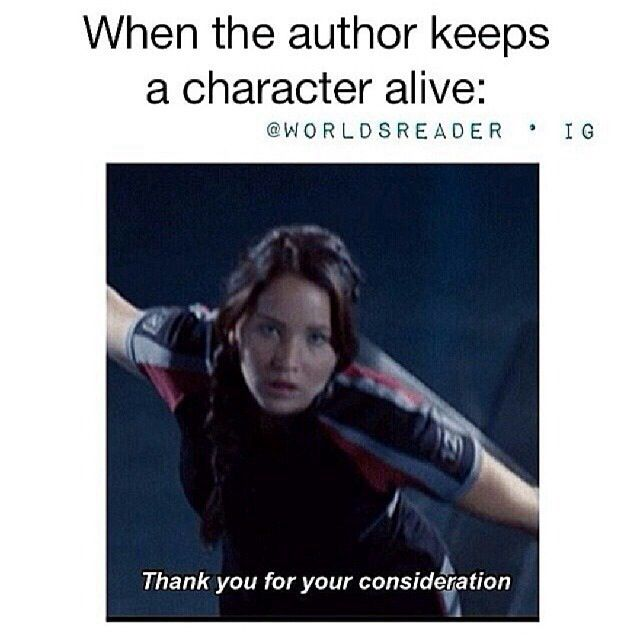 Thanks for keeping at least the protagonist alive, Suzanne Collins. Unlike you...*looks at Veronica Roth*