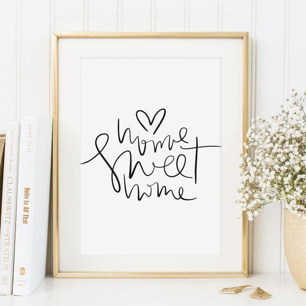 """In meinem Shop gibt es Illustrationen, motivierende Sprüche und süße Worte für euch und eure Liebsten.   **Poster mit Aufschrift: """"Home sweet home"""".**  **Format** Dieses Angebot gilt für… – Marina"""
