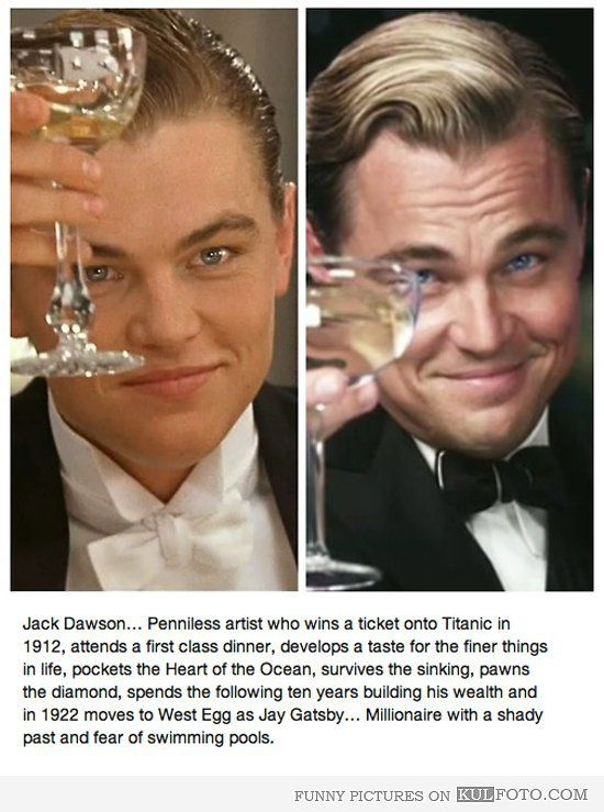 Jack from Titanic is The Great Gatsby - Leonardo DiCaprio in funny story about Jack Dawson, a poor artist who won a ticket onto Titanic, survived, and later became The Great Gatsby.