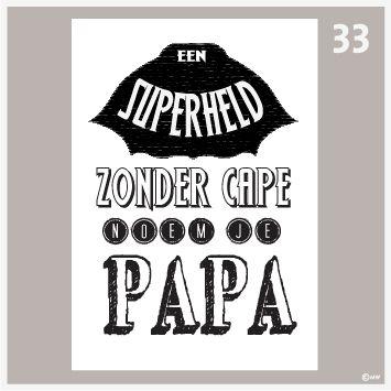 Tekstposter-Superheld zonder cape 33