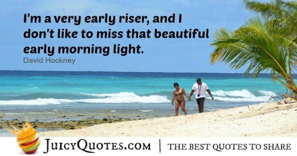 Good Morning Quote - David Hockney