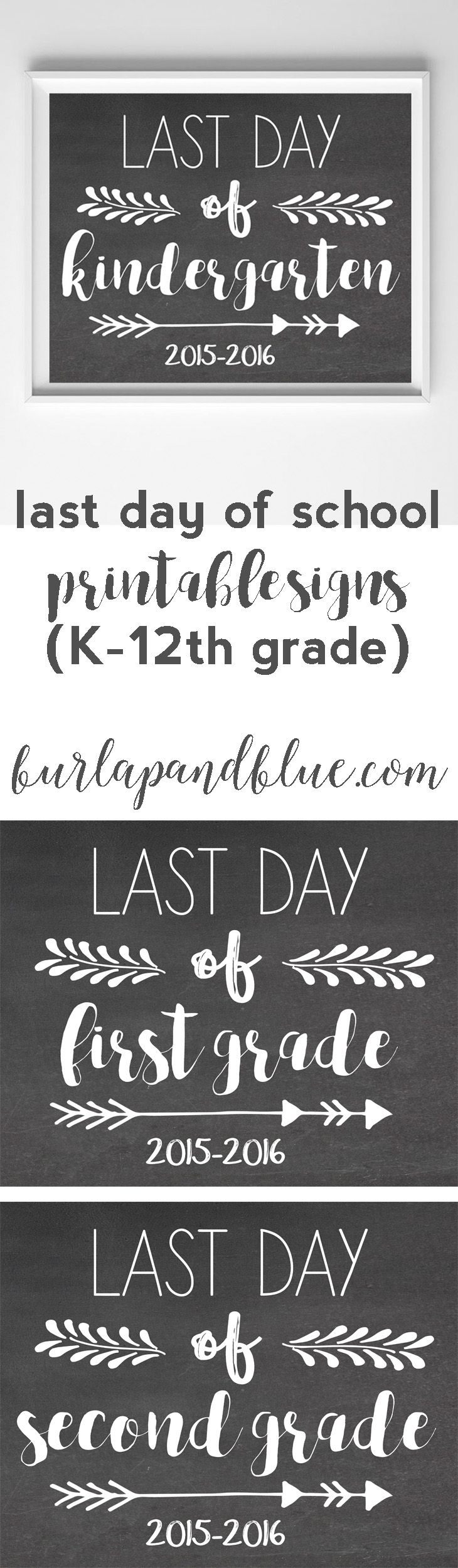 free printable last day of school signs-K-12th grade available!